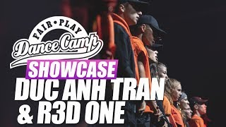 Duc Ahn Tran & R3D ONE | Fair Play Dance Camp SHOWCASE 2018
