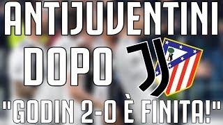 ANTIJUVENTINI dopo JUVENTUS - Atletico Madrid 3-2 |