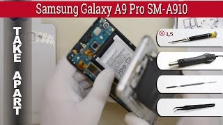How to disassemble 📱 Samsung Galaxy A9 Pro (2016) SM-A910 / SM-A9100 Take apart Tutorial