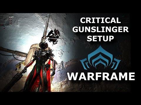 Warframe Setup - Critical Gunslinger (Valkyr & Redeemer)
