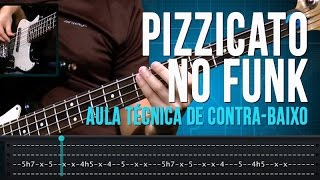 Pizzicato no Funk (aula técnica de contra-baixo)