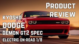 Kyosho Inferno GT2 Dodge Challenger SRT DEMON 4WD RS - Product Review