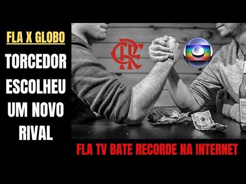 Sem adversários no Estadual torcedores do Flamengo escolhem Globo como rival e dão recorde à Fla TV