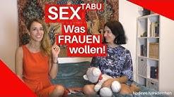 Was FRAUEN wollen: SEX! Frauentalk über heiße Angelegenheiten bei Nadines Nähkästchen