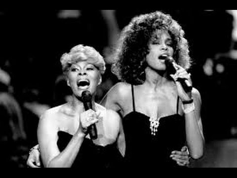 Whitney Houston & Dionne Warwick You're a friend