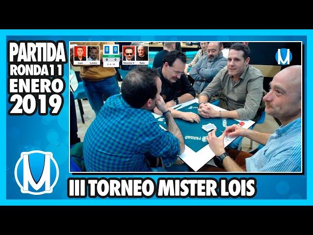 PARTIDA DE MUS - III Torneo Mister Lois 2020 - Ronda 11