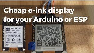 MH-ET LIVE 1.54 E-Paper - cheap e-ink display for your Arduino or ESP (setup and demo)