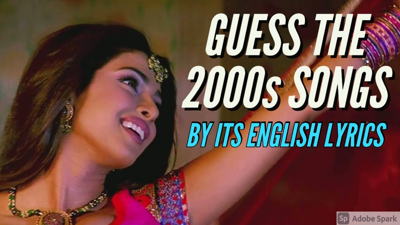 Guess The 2000s Songs By Its English Lyrics Hindi Bollywood Song Challenge Video Youtube Instant online web hindi text translator in your phone, tablet or laptop. youtube
