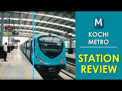 Kochi Metro Station | All you Want to Know About Kochi metro Station | KMRL