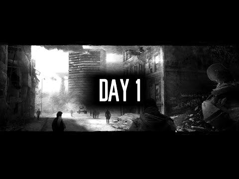 This War of Mine Gameplay Day 1 - F*** the War |