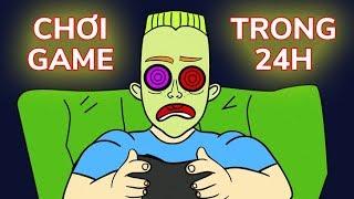 Điều gì sẽ xảy ra nếu bạn chơi game trong 24h liên tục