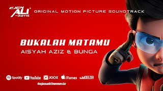 Bukalah Matamu - Aisyah Aziz, Bunga Lyrics Video (Ejen Ali The Movie OST)