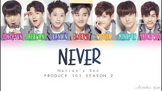 [PRODUCE 101 S2] Nation's Sons (국민의 아들) - NEVER [Color Coded ENG|ROM|HAN] Mp3