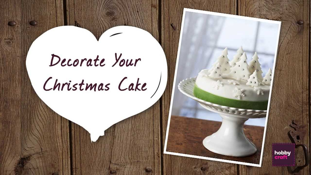 How To Decorate Your Christmas Cake Hobbycraft - YouTube