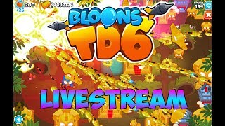 BLOONS TOWER DEFENSE 6 LIVESTREAM! HARD, + MORE!