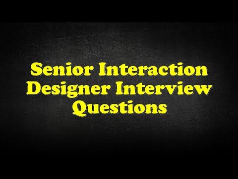 Senior Interaction Designer Interview Questions