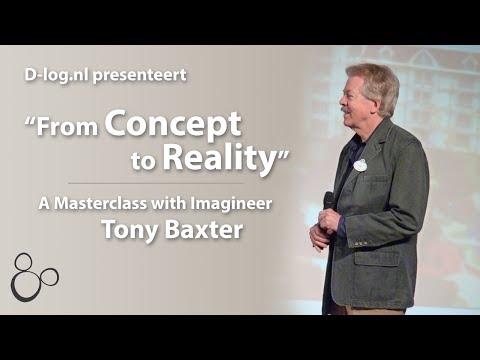 From Concept to Reality - Tony Baxter Masterclass
