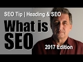 SEO Tutorial for Beginners | SEO and Headings 2017