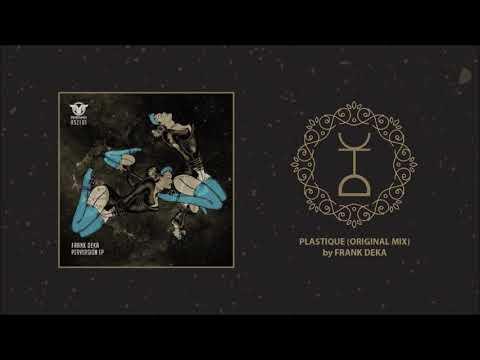 Frank Deka - Plastique (Original Mix)