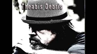 Theabis Debris — I'll Play the Blues for You