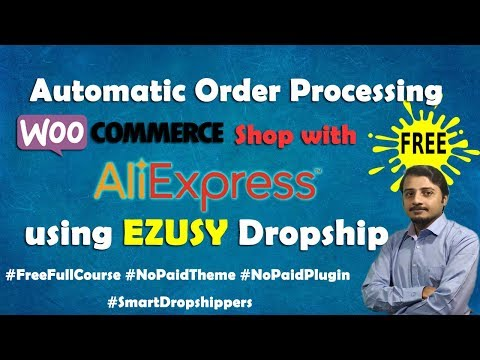 How to use EZUSY Free Dropshipping App to Process AliExpress Orders in WooCommerce thumbnail