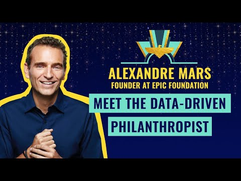 Meet the Data-Driven Philanthropist: Alexandre Mars, founder at EPIC Foundation