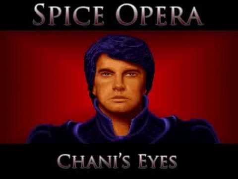 Dune: Exxos - Chani's Eyes (Spice Opera)