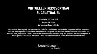 SÜdaustralien - Virtueller Reisevortrag