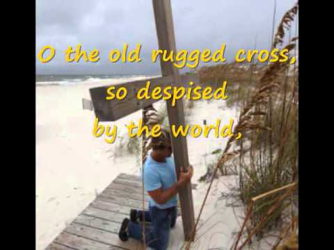 The Old Rugged Cross (Hymns with lyrics)