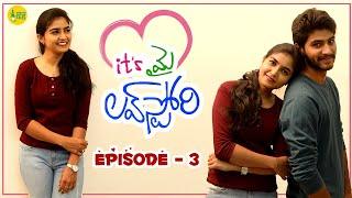 Its My Love Story | Episode - 3 | Latest Telugu Web Series 2021 | Feel Good Story | Goli Soda Tales