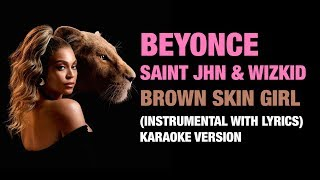 Beyonce - BROWN SKIN GIRL (Instrumental with lyrics) Karaoke version.mp3