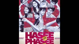 Hasee Toh Phasee 2014 full movie download