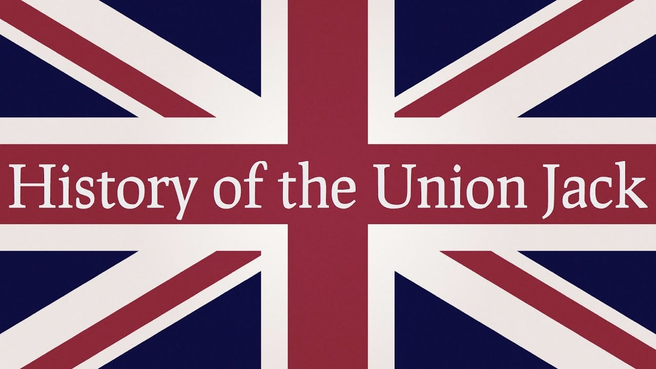 History Of The Union Jack Youtube