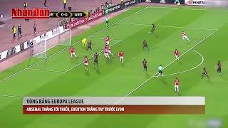 Tin Thể Thao 24h Hôm Nay (19h - 20/10):  EUROPA LEAGUE, Arsenal Thắng Tối Thiểu, Erverton Trắng Tay