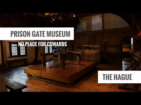 The Hague - Prison Gate Museum
