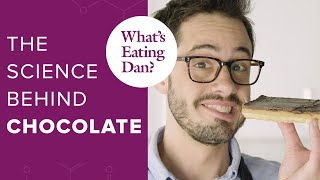The Science Behind Chocolate, How to Temper it, and Millionaire's Shortbread | What's Eating Dan?