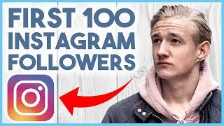 😆 HOW TO GROW YOUR FIRST 100 FOLLOWERS ON INSTAGRAM 😆