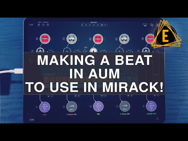 Making a Beat in AUM to use in miRack!