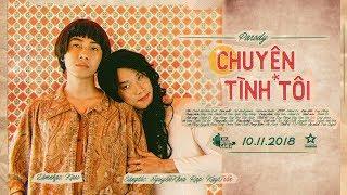 CHUYỆN TÌNH TÔI PARODY | CrisDevilGamer - Kay Trần - Nguyễn Khoa