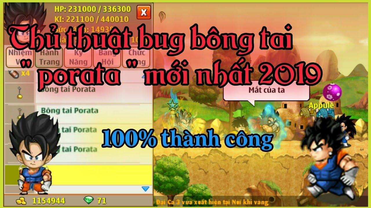 Ngọc rồng online – thủ thuật bug bông tai porata mới nhất 2019