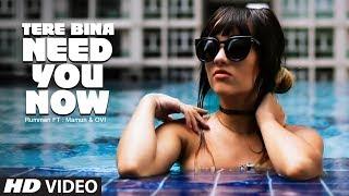 Tere Bina Need You Now Latest Video Song   Mamum, Rumman & Ovi  Feat Mahoori, Arjeetaa