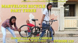 MARVELOUS BICYCLE PART THREE (Mark Angel Comedy) (Family The Honest Comedy) (Episode 119)