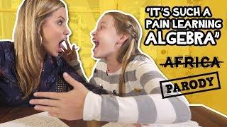 "ALGEBRA! ""It's such a pain learning Algebra!"" TOTO, Africa Parody"