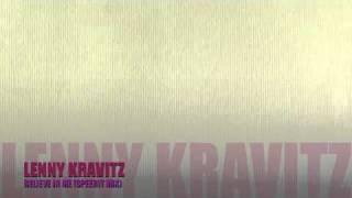 Lenny Kravitz-Believe in me (Speerit Bootleg mix)
