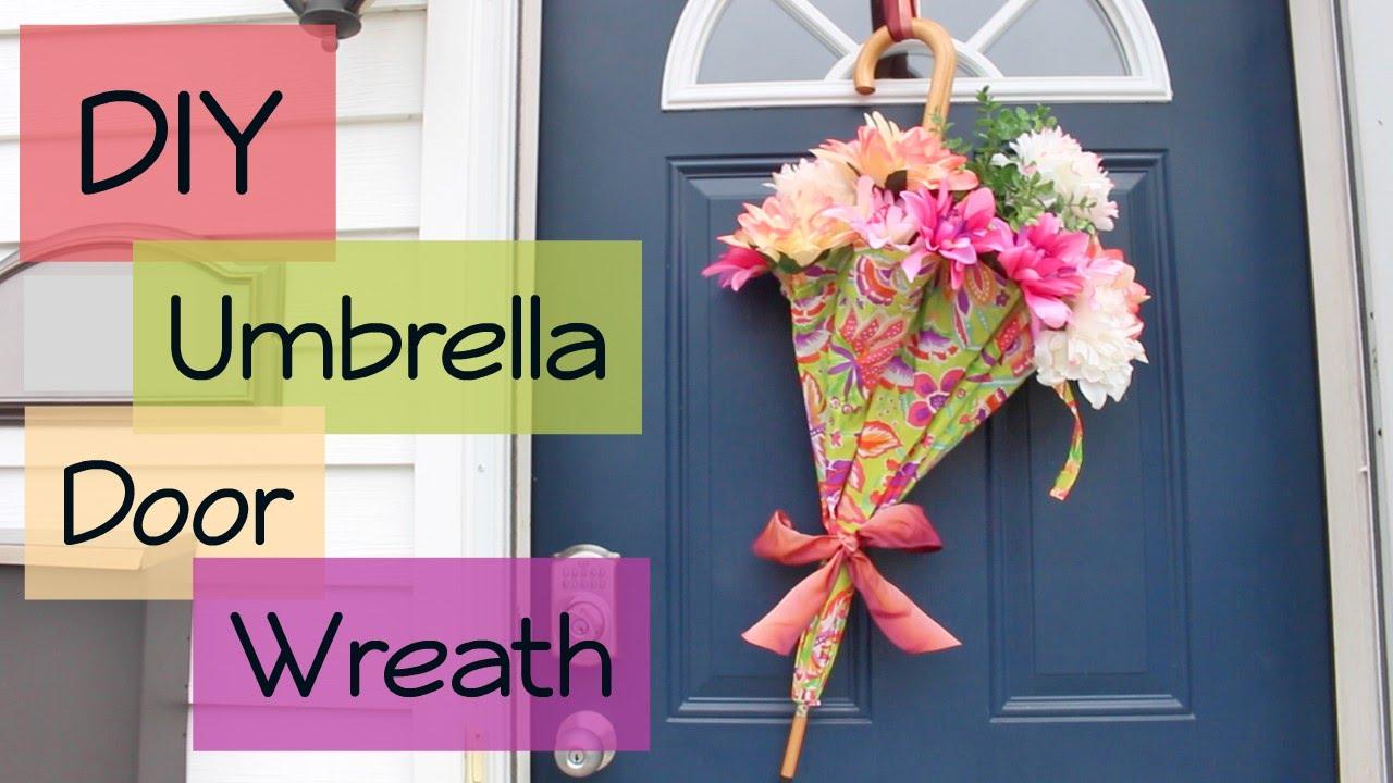 Diy Umbrella Flower Door Wreath Youtube