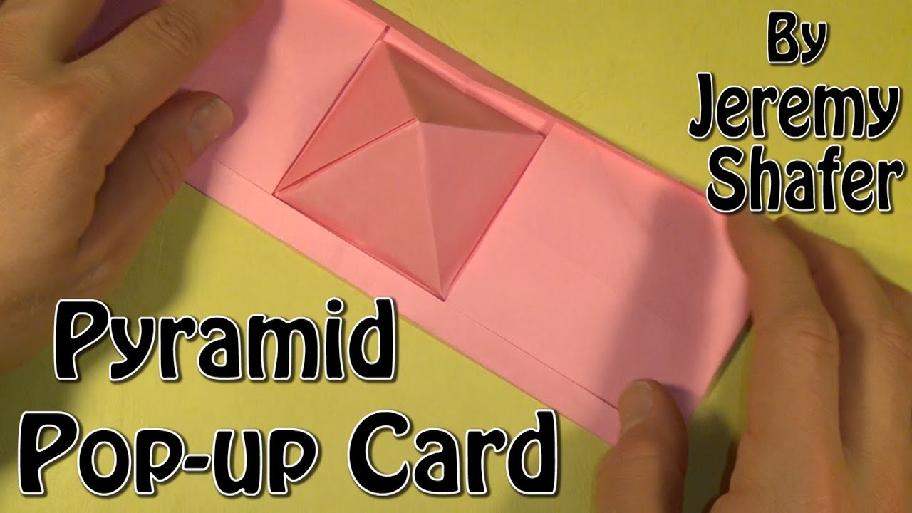 Pyramid Pop Up Card Take Two By Jeremy Shafer YouTube