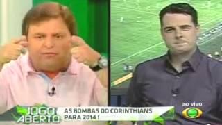 CONFUSÃO NO DEBATE   AS BOMBAS DO CORINTHIANS PARA 2014   Jogo Aberto 03122013