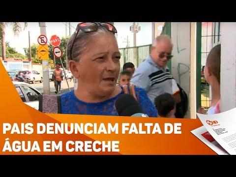 Pais denunciam falta de água em creche - TV SOROCABA/SBT