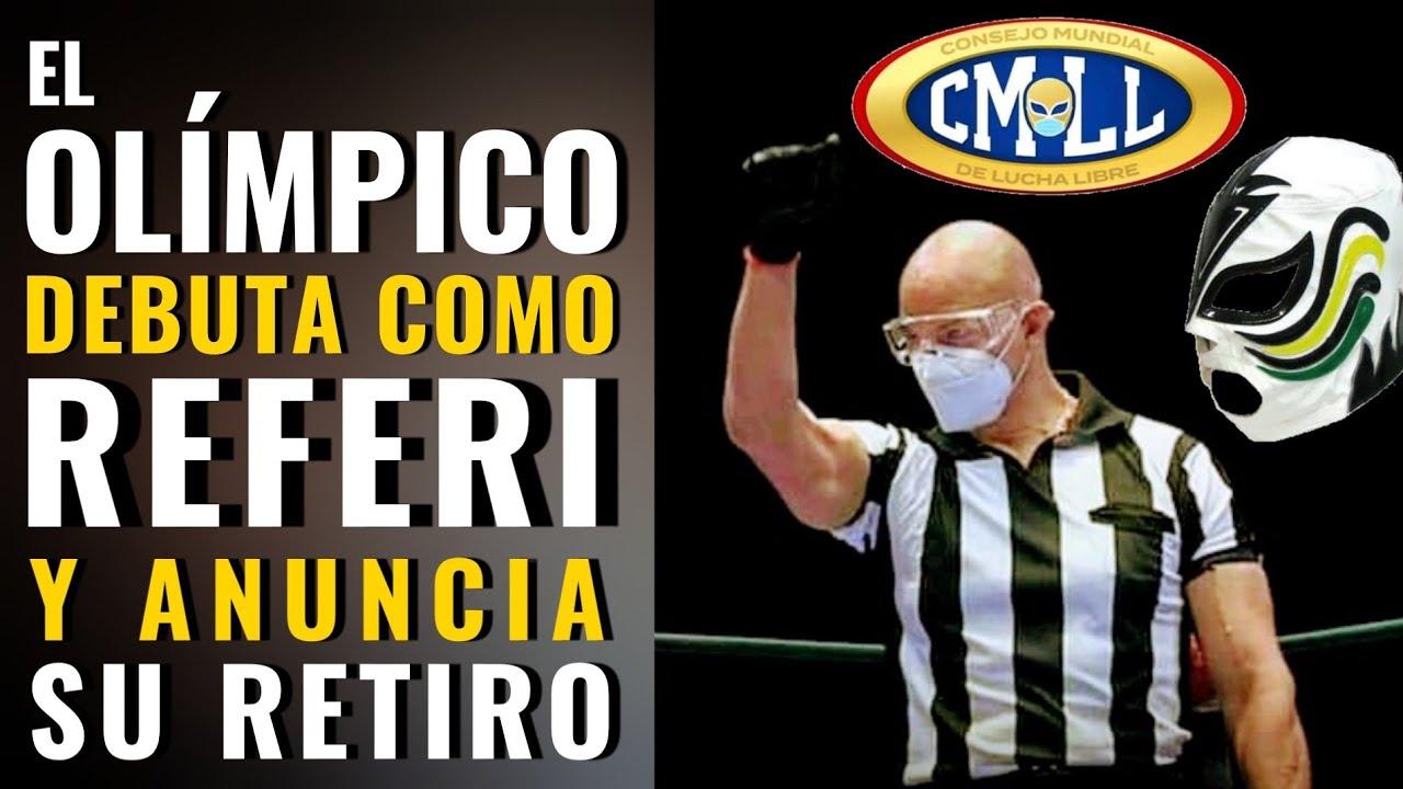El Olimpico Debuta Como Referi Y Se Retira Como Luchador Referee Cmll Youtube 심판 (ko) (simpan) (審判 (ko)). retira como luchador referee cmll