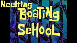 Reciting SpongeBob Episodes: Boating School